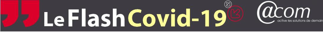 Dernières minutes COVID-19 : arrêt pour garde d'enfant, rupture conventionnelle