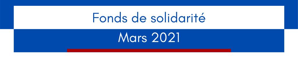 Fonds de Solidarité – Mars 2021 : reconduction obligatoire du Chiffre d'Affaires de référence choisi en février