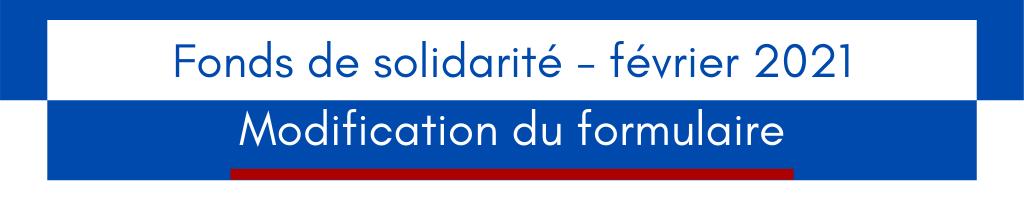 Fonds de solidarité : modification du formulaire de février