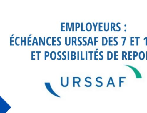 Employeurs : échéances Urssaf des 7 et 15 juin et possibilités de report
